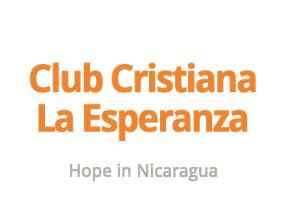 Club Cristiana La Esperanza - Hope in Nicaragua